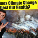 How Does Climate Change Affect Our Health? Global Warming Health Impacts and Risks