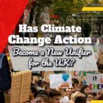 Has Climate Change Action Become the New Common Ground for the UK Nation